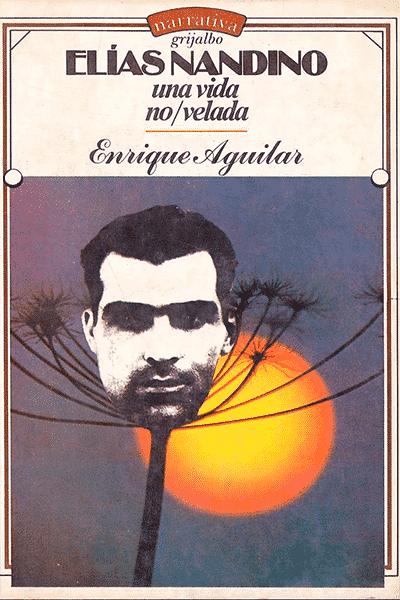 libros-de-literatura-lgbt-mexicana-elías-nandino-una-historia-novelesca
