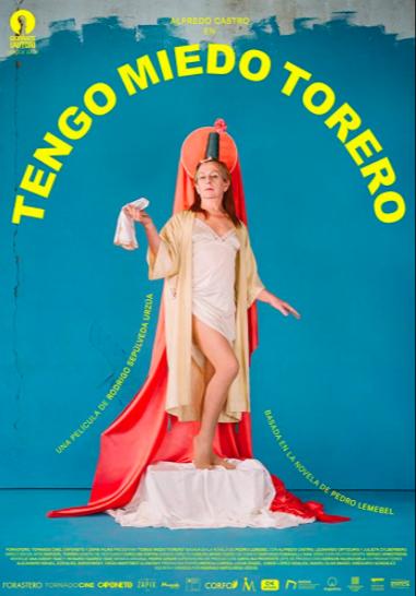 Póster oficial de Tengo miedo torero, película que adaptó la obra homónima de Pedro Lemebel.