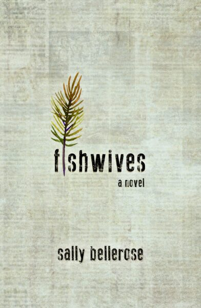 fishwives sally bellerose 2021
