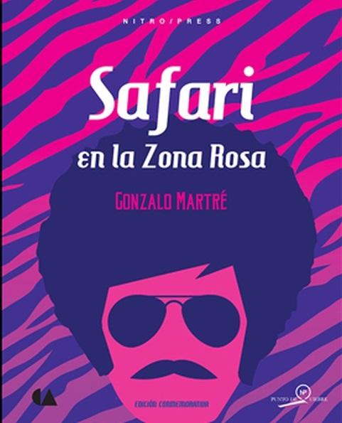 Safari en la Zona Rosa